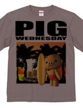 PIG WEDNESDAY  ver.1