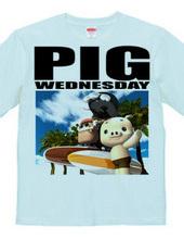 PIG WEDNESDAY ver.3