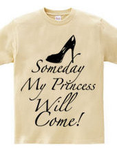 Someday my princess will come