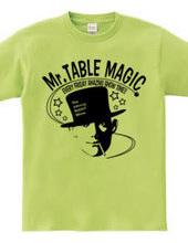 Mr. TABLE MAGIC