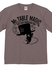 Mr. TABLE MAGIC
