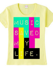 Music saved my life.