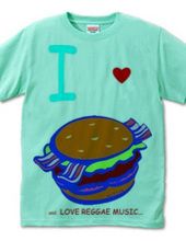 I LOVE HAMBURGER and LOVE REGG