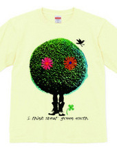 Think about Green Earth.