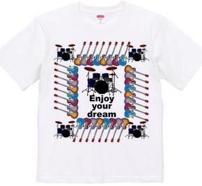 Enjoy your dream 2