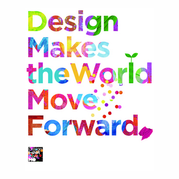 Design makes the world.