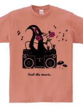 Feel the music.