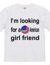 アメリカ人彼女募集中Tシャツ