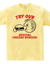 TRY OUR BURGER!
