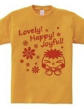 Lovely! Happy! Joyful! (C)