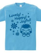 Lovely! Happy! Joyful! (B)
