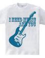 I NEED MUSIC AND YOU(B)
