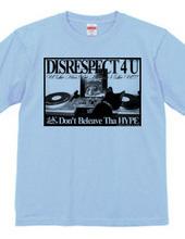 DISRESPECT 4 U Ver.2.0