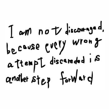 私は失望などしない。なぜなら、どんな失敗でも次への前進の新た