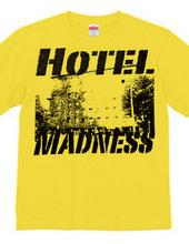 Hotel Madness