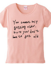 年を取るのは仕方ないが、年寄りになる必要はない