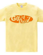 GOOD DAYZ