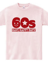 還暦60s~HAVE HAPPY DAYS!~