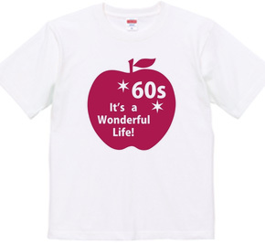 還暦60s~It s a Wonderful Life!~