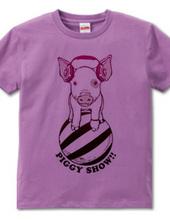 Piggy Show!