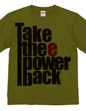 Take thee power back