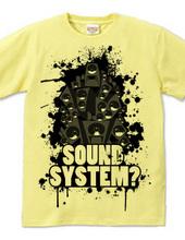 SOUNDSYSTEM?