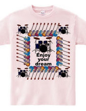 enjoy your dream 4