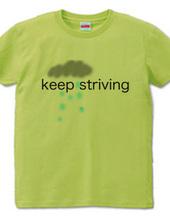 keep striving
