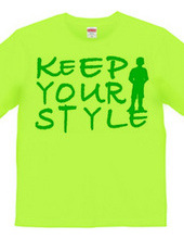 KEEP YOUR STYLE
