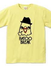 HATOO BREAK