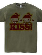 KISS!(R)