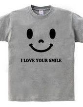 I LOVE YOUR SMILE