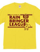 RAIN BRINGER LEAGUE