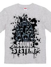SOUNDSYSTEM? R