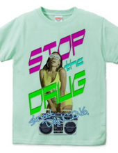 STOP THE DRUG -B girl Ver.-