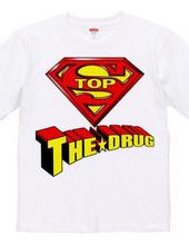 STOP THE DRUG - Super Man Ver