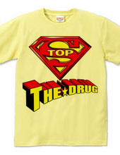 STOP THE DRUG - Super Man Ver