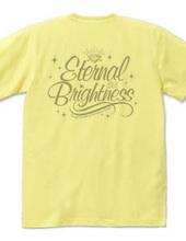 ETERNAL BRIGHTNESS