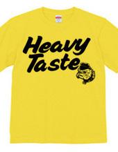 Heavy Taste