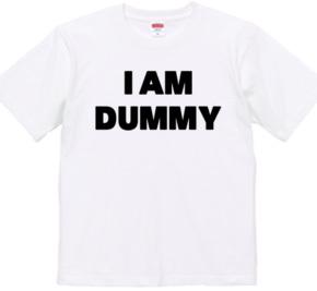 I AM DUMMY