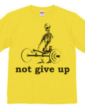 not give up -重量上げ-