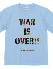 WAR IS OVER T-Shirts