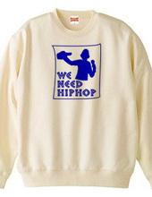 WE NEED HIPHOP-秋冬Ver.