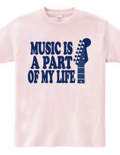 MUSIC IS A PART OF MYLIFE(D)