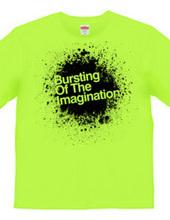 Bursting of the imagination