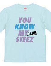 you know my steez Pt.2