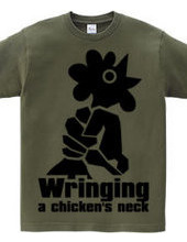 Wringing a chicken's neck