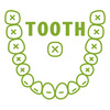 TOOTH *歯*・両面