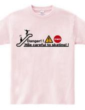 Dangerous Skater