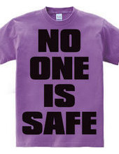 NO_ONE_IS_SAFE